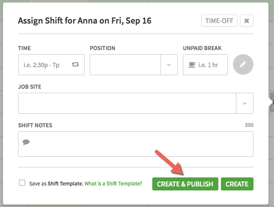 Create & Publish button on Assign Shift