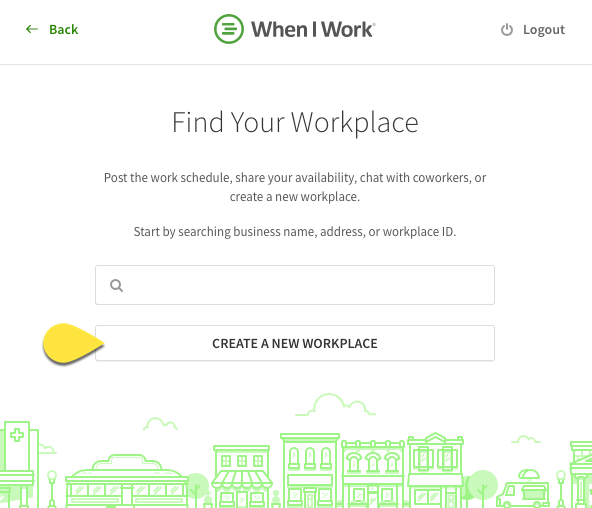 Create a new workplace button called out on the Find my workplace screen
