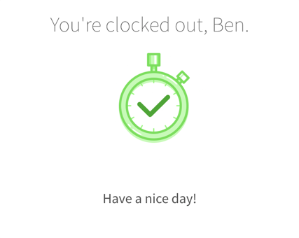 You're clocked out confirmation screen