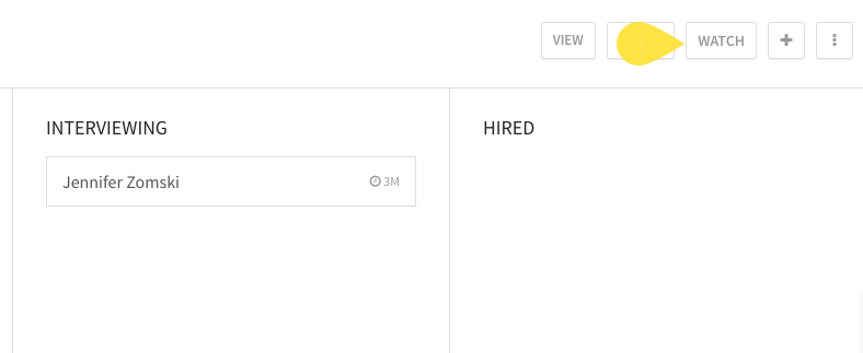 Applicant tracking board watch button