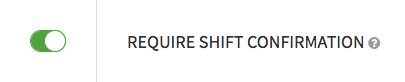 Require Shift Confirmation toggle