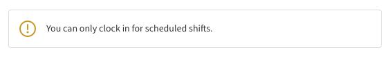 No scheduled shift